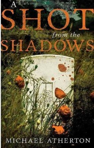 Shot from the Shadows by Mike Atherton